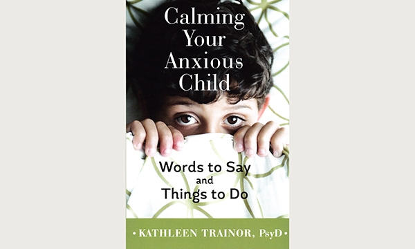 Calming Your Anxious Child book cover