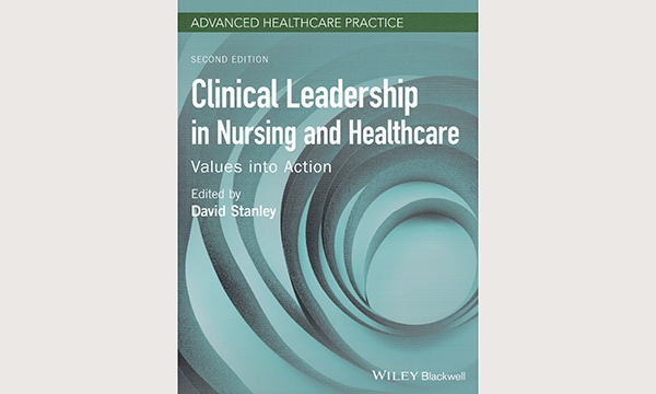 Clinical Leadership in Nursing and Healthcare